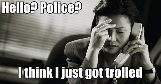 [Image: 307_Police_I_got_trolled.jpg]